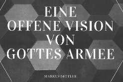 Eine offene Vision von Gottes Armee